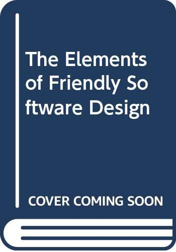 The Elements Of Friendly Software Design Heckel Paul 9780446380409 Amazon Com Books