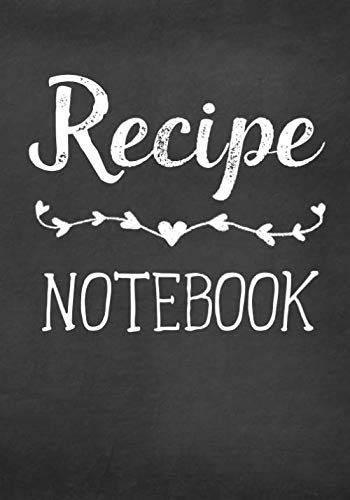 Recipe Notebook: Blank Make Your Own Recipe Book by Shawna Brown