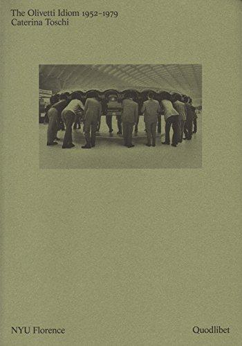 The Olivetti Idiom 1952 - 1979 PDF