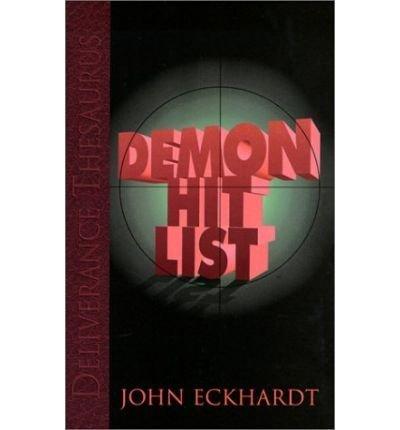 By ECKHARDT JOHN Demon Hit List
