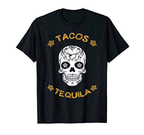 Tacos Tequila Sugar Skull Halloween Costume Gift T -
