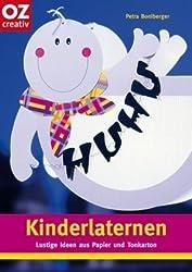 Kinderlaternen: Lustige Ideen aus Papier und Tonkarton