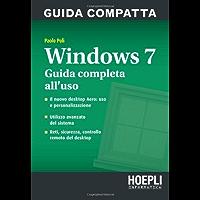 Windows 7. Guida compatta (Informatica generale e sistemi operativi)