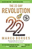 The Plant-Based Program That Will Transform Your Body, Reset Your Habits, and Change Your The 22-Day Revolution (Hardback) - Common