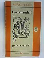 Coromandel! by John Masters