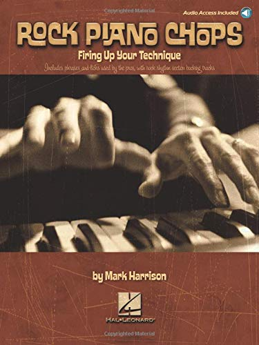 - Rock Piano Chops: Firing Up Your Technique