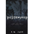 Determined (Vampire Affliction Novel 4): Teen and Young Adult Paranormal Romance