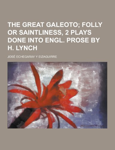 """The Great Galeoto"" av Jose Echegaray y. Eizaguirre"
