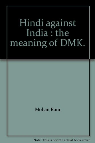 Hindi against India : the meaning of DMK.