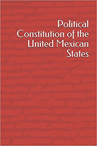 political constitution of the united mexican states anonymous