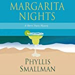 Margarita Nights: A Sherri Travis Mystery, Book 1 | Phyllis Smallman