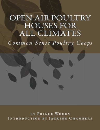 Open Air Poultry Houses For All Climates: Common Sense Poultry Coops pdf