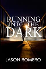 Running into the Dark: a blind man's record-setting run across America Paperback