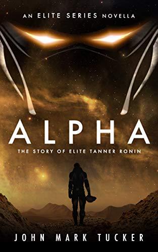 ALPHA: The Story of Elite Tanner Ronin