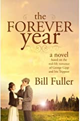 The Forever Year: A novel based on the real-life romance of George Gipp and Iris Trippeer Paperback