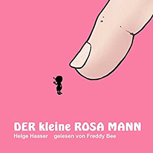 Der kleine rosa Mann 1 Hörbuch