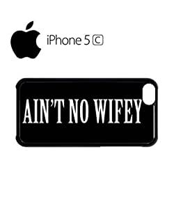LJF phone case Ain't No Wifey Mobile Cell Phone Case Cover ipod touch 4 White