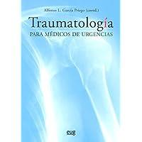 Traumatología para médicos de urgencias