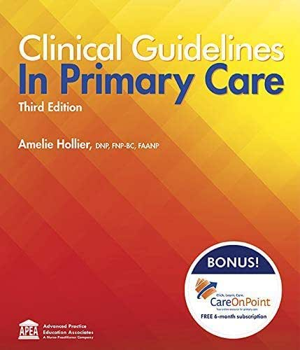 Clinical Guidelines in Primary Care Third Edition