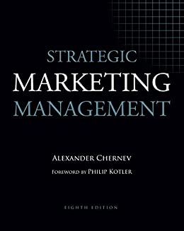 Amazon strategic marketing management 8th edition ebook strategic marketing management 8th edition by chernev alexander fandeluxe Choice Image