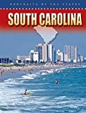 img - for South Carolina (Portraits of the States) by Mary Dykstra (2006-01-01) book / textbook / text book
