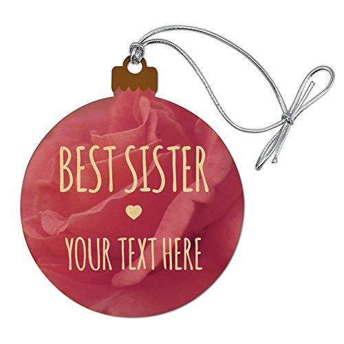GRAPHICS & MORE Personalized Custom 1 Line Best Sister Rose Flower Wood Christmas Tree Holiday Ornament (Bulbs Custom Christmas)