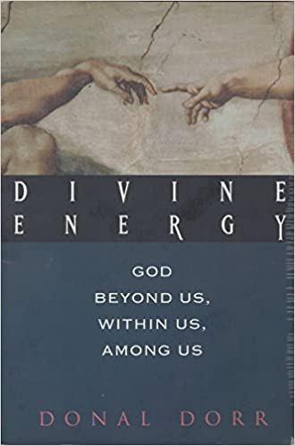 Book Divine Energy: God Beyond Us, Within Us, Among Us