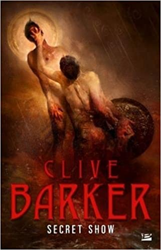 Secret Show de Clive Barker 2016
