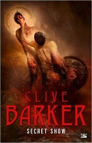 Secret Show de Clive Barker 2016