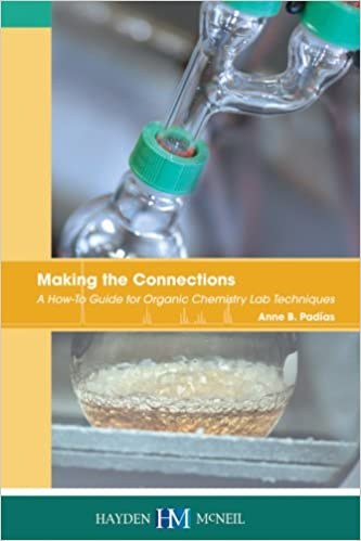 Making the connections a how to guide for organic chemistry lab making the connections a how to guide for organic chemistry lab techniques 1st edition fandeluxe Gallery