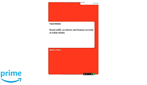 Road traffic accidents and human security in Addis Ababa: Yared