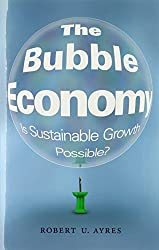 The Bubble Economy: Is Sustainable Growth Possible? (MIT Press)