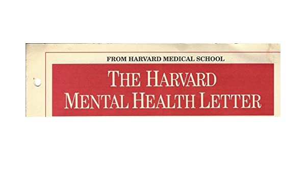 THE HARVARD MEDICAL SCHOOL, MENTAL HEALTH LETTER, AUGUST 1990