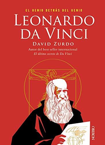 Leonardo da Vinci. El genio detrás del genio (Libros Singulares) por Zurdo Saiz, David