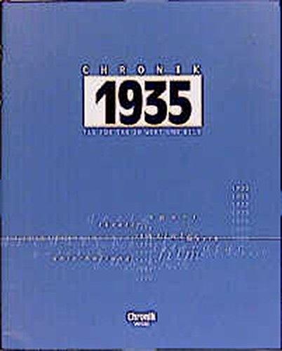 Chronik 1935 (Chronik / Bibliothek des 20. Jahrhunderts. Tag für Tag in Wort und Bild)