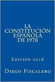 La Constitución Española de 1978: Edición 2016: Amazon.es