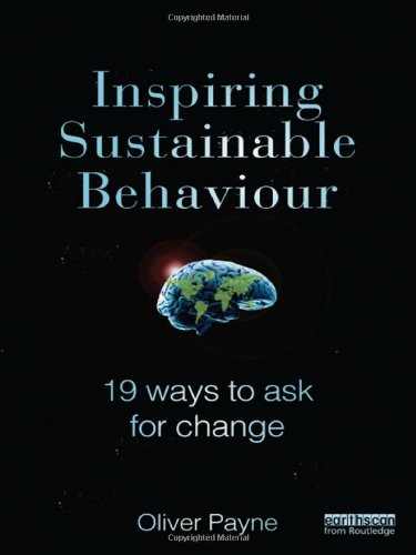 Free Inspiring Sustainable Behaviour: 19 Ways to Ask for Change [P.D.F]