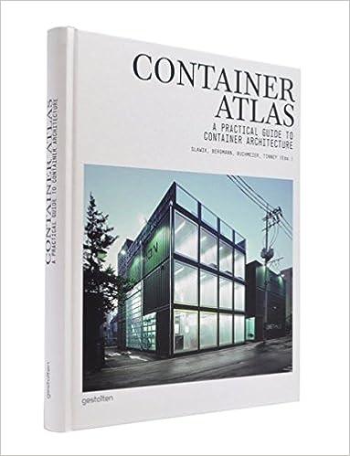 Container Atlas A Practical Guide To Architecture M Buchmeier H Slawik S Tinney J Bergmann 9783899552867 Amazon Books