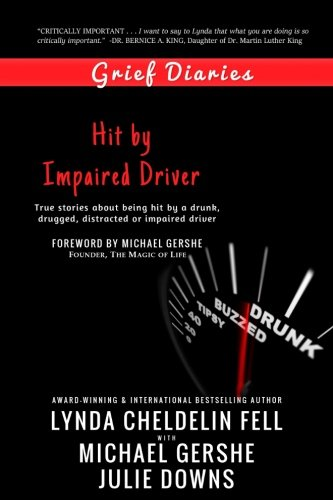 Grief Diaries: Hit by Impaired Driver