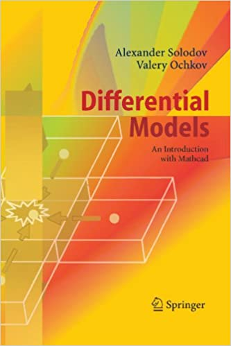 Differential Models: An Introduction with Mathcad: Alexander ...
