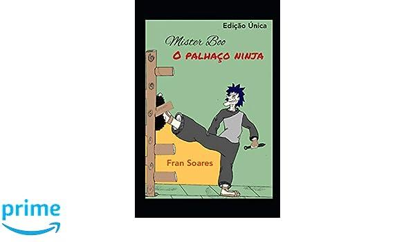 Mister Boo, o palhaço ninja: (Edição única): Amazon.es: Fran ...