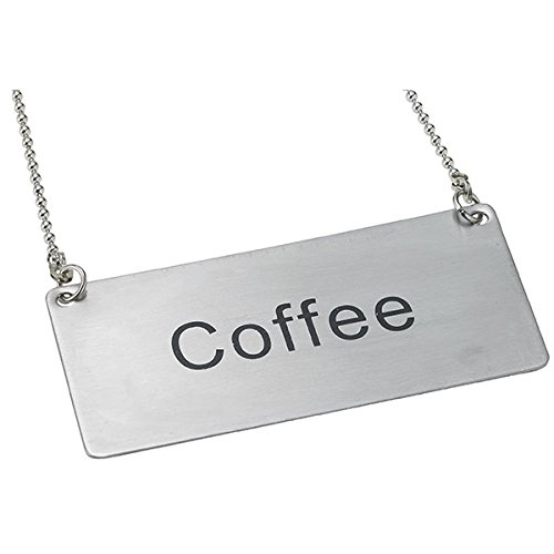 """Winco SGN-203 Stainless Steel Chain Sign,""""Coffee"""""""