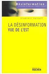 La désinformation vue de l'Est (French Edition) Paperback