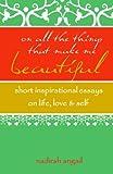 On All the Things That Make Me Beautiful, Nadirah Angail, 1451559836
