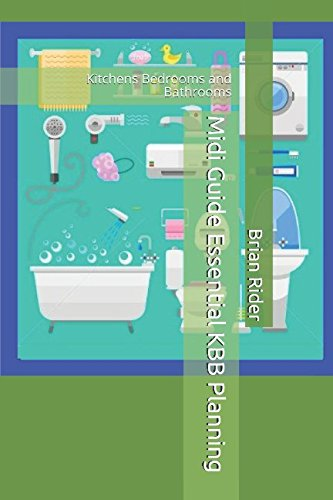 Midi Guide Essential KBB Planning: Kitchens Bedrooms and Bathrooms (KBB & Interior Designers)