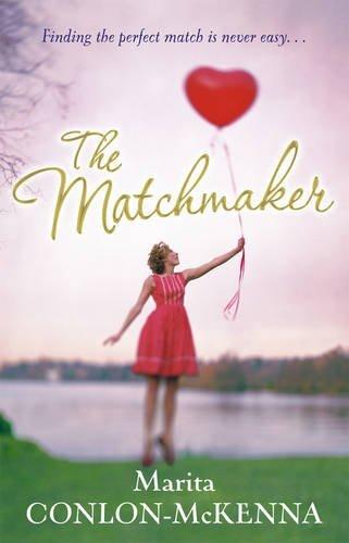 The Matchmaker by Marita Conlon-McKenna (2016-02-29)