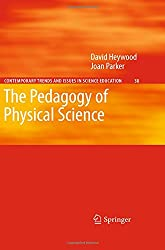 The Pedagogy of Physical Science (Contemporary Trends and Issues in Science Education)