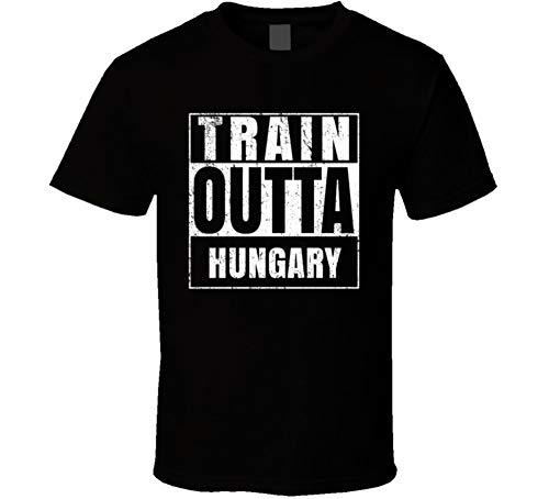 Train Outta Hungary Country World Straight Outta Parody T Shirt T Shirt XL Black ()