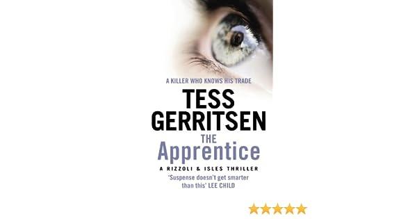 The Apprentice: (Rizzoli & Isles series 2) (English Edition) eBook: Tess Gerritsen: Amazon.es: Tienda Kindle