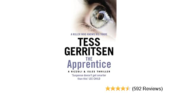 The Apprentice: (Rizzoli & Isles series 2) - Kindle edition by Tess Gerritsen. Mystery, Thriller & Suspense Kindle eBooks @ Amazon.com.